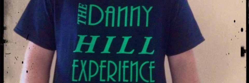 The Danny Hill Experience